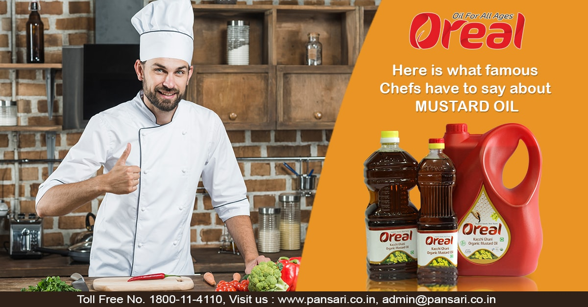 Here is what Famous Chefs Have to Say about mustard Oil-